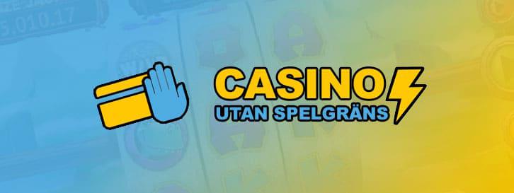 Casino utan Insättningsgräns och Spelgräns