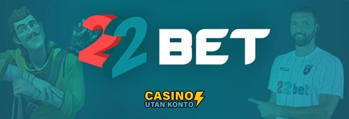 22bet-recension-casinoutankonto